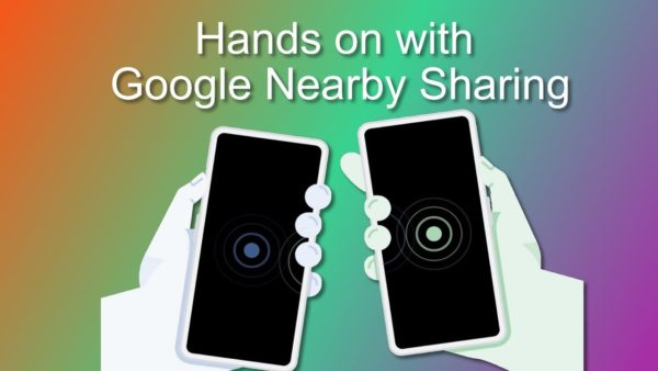 Google's Take on Airdrop Fast Share Is Seeing Some Action